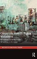Corporate Human Rights Violations:...