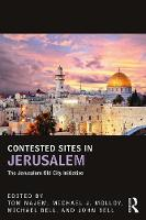 Contested Sites in Jerusalem: The...