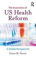 The Economics of US Health Reform: A...