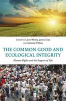 The Common Good and Ecological...
