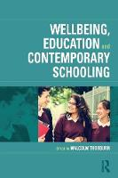 Wellbeing, Education and Contemporary...