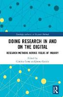 Doing Research In and On the Digital:...