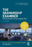The Seamanship Examiner: For STCW...
