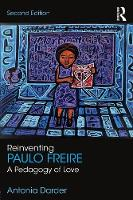Reinventing Paulo Freire: A Pedagogy...
