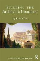 Building the Architect's Character:...