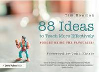 88 Ideas to Teach More Effectively:...