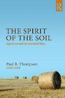The Spirit of the Soil: Agriculture...