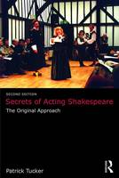 Secrets of Acting Shakespeare: The...