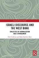 Israeli Discourse and the West Bank:...