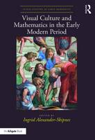 Visual Culture and Mathematics in the...