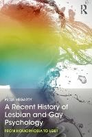 A Recent History of Lesbian and Gay...