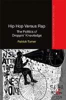 Hip Hop versus Rap: The Politics of...