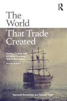 The World That Trade Created: ...