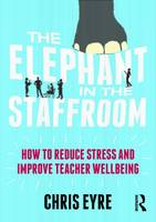 The Elephant in the Staffroom: How to...
