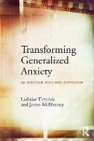Transforming Generalized Anxiety: An...