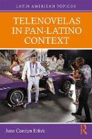 Telenovelas in Pan-Latino Context