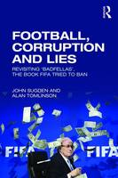 Football, Corruption and Lies:...