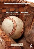 The Baseball Glove: History, ...