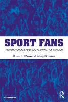 Sport Fans: The Psychology and Social...