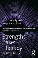 Strengths-based Therapy: Distinctive...