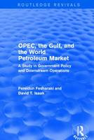 OPEC, the Gulf, and the World...