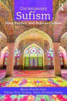 Contemporary Sufism: Piety, Politics,...