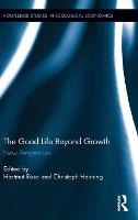 The Good Life Beyond Growth: New...