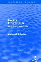 Facility Programming: Methods and...
