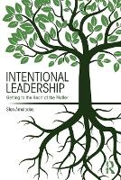 Intentional Leadership: Getting to ...