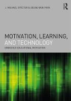 Motivation, Learning, and Technology:...