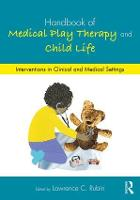 Handbook of Medical Play Therapy and...