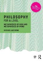 Philosophy for A Level: Metaphysics ...