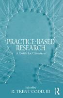 Practice-Based Research: A Guide for...