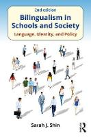 Bilingualism in Schools and Society:...