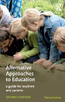 Alternative Approaches to Education: ...