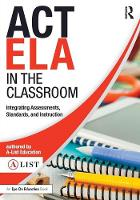 Act Ela in the Classroom: Integrating...