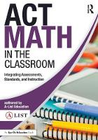 Act Math in the Classroom: ...