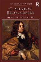 Clarendon Reconsidered: Law, Loyalty,...