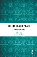Religion and Peace: Historical Aspects