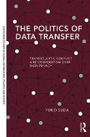 The Politics of Data Transfer:...