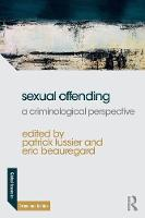 Sexual Offending: A Criminological...