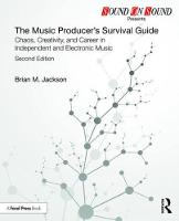 The Music Producer's Survival Guide:...