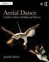 Aerial Dance: A Guide to Dance with...