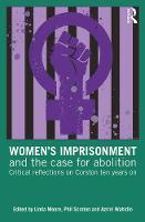 Women's Imprisonment and the Case for...
