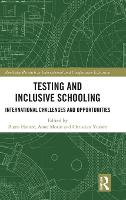 Testing and Inclusive Schooling:...