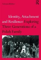Identity, Attachment and Resilience:...
