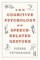 The Cognitive Psychology of Speech...