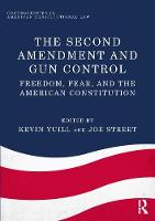 The Second Amendment and Gun Control:...