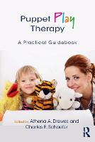 Puppet Play Therapy: A Practical...