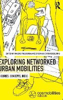 Exploring Networked Urban Mobilities:...